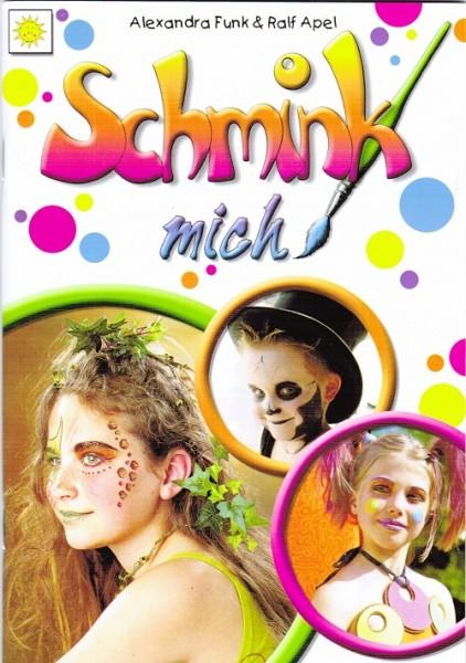 Eulenspiegel Schminkbuch - Schmink Mich